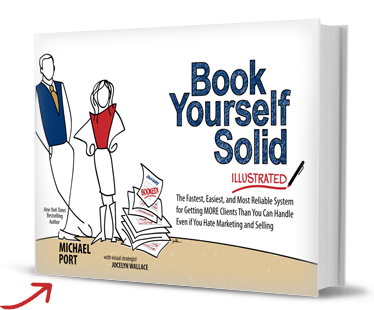 Book Yourself Solid Illustrated by Michael Port